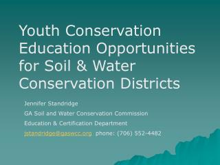 Youth Conservation Education Opportunities for Soil & Water Conservation Districts