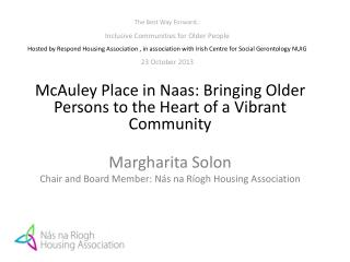 McAuley  Place in Naas: Bringing Older Persons to the Heart of a Vibrant Community Margharita  Solon