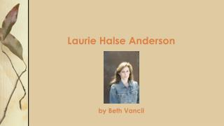 Laurie  Halse  Anderson by Beth Vancil
