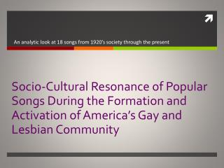Socio-Cultural Resonance of Popular Songs During the Formation and Activation of America's Gay and Lesbian Community