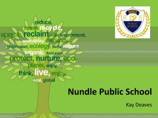 Nundle Public School Kay Deaves