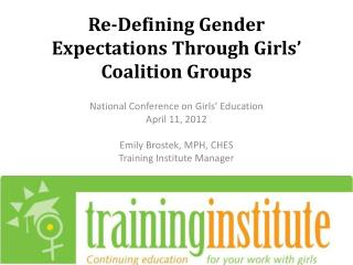 Re-Defining Gender Expectations Through Girls' Coalition Groups