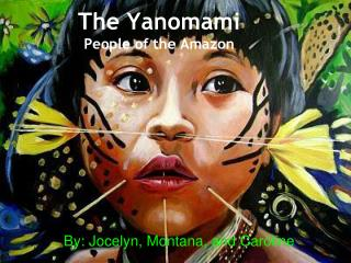 The Yanomami People of the Amazon