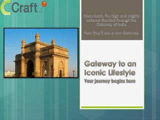 Gateway to an Iconic Lifestyle