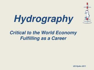 Hydrography Critical to the World Economy Fulfilling as a Career