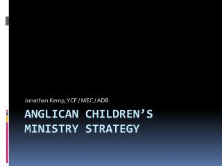 ANGLICAN  children's ministry strategy