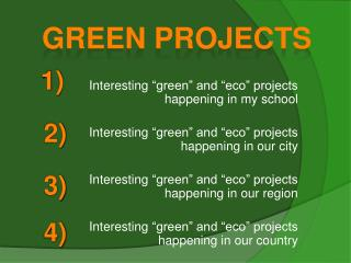 "Interesting  ""green"" and ""eco"" projects happening in  my school Interesting  ""green"" and ""eco"" projects happening in  o"