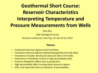 Geothermal Short Course: Reservoir Characteristics Interpreting Temperature and Pressure Measurements from Wells