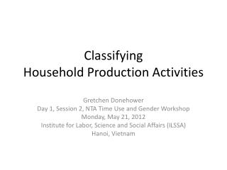 Classifying  Household Production Activities