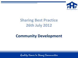 Sharing Best Practice 26th July 2012