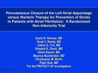 percutaneous closure of the left atrial appendage  versus warfarin therapy for prevention of stroke  in patients with at