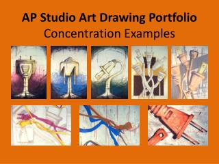 AP Studio Art Drawing Portfolio Concentration Examples