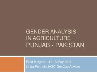 Gender Analysis  in Agriculture Punjab - Pakistan