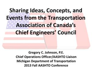 Sharing Ideas, Concepts, and Events from the Transportation  Association of Canada's Chief Engineers' Council