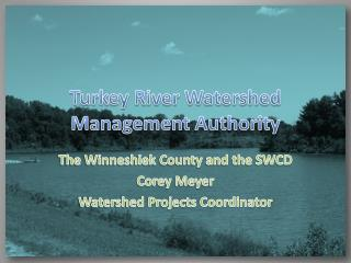 Turkey River Watershed  Management Authority