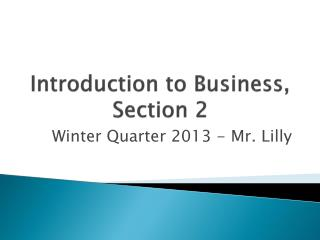 Introduction to Business, Section 2