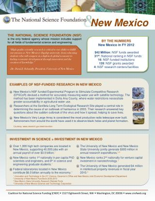BY THE NUMBERS New Mexico in FY 2012 $42 Million : NSF funds awarded 31 st : National ranking in NSF funds 16 : NSF-fun