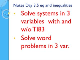 Notes Day 3.5  eq  and inequalities