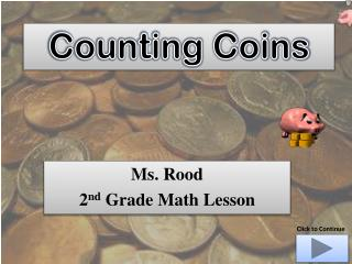 Ms. Rood 2 nd Grade Math Lesson