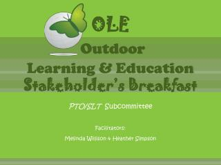 OLE Outdoor  Learning & Education Stakeholder's Breakfast