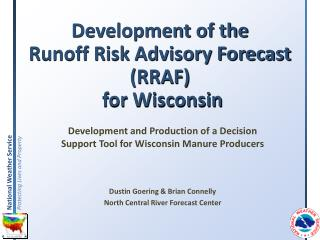 Development of the  Runoff Risk Advisory Forecast (RRAF)  for Wisconsin