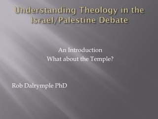 Understanding Theology in the Israel/Palestine Debate