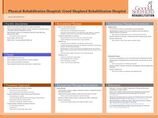 Physical Rehabilitation Hospital: Good Shepherd Rehabilitation Hospital