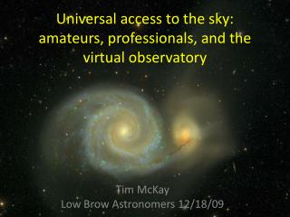 Universal access to the sky: amateurs, professionals, and the virtual observatory