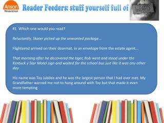 #1  Which one would you read? Reluctantly, Skater picked up the unwanted package...