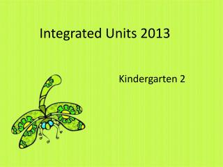 Integrated Units 2013