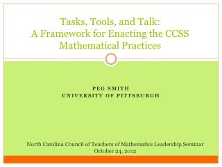 Tasks, Tools, and Talk: A Framework for Enacting the CCSS Mathematical Practices