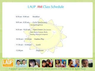 LAUP   AM  Class Schedule