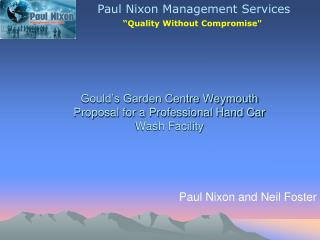 Gould's Garden Centre Weymouth Proposal for a Professional Hand Car Wash Facility