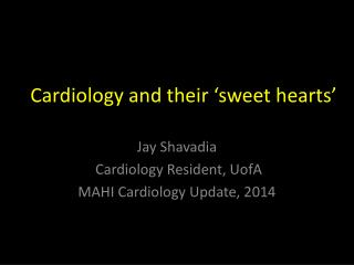 Cardiology and their 'sweet hearts'