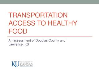 Transportation Access to Healthy Food