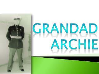 Grandad Archie