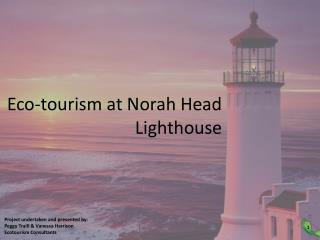 Eco-tourism at Norah Head Lighthouse
