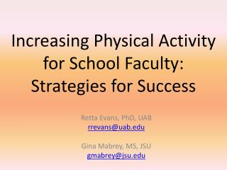 Increasing  Physical  Activity for School Faculty:  Strategies for Success