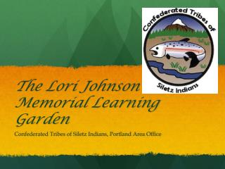The Lori Johnson Memorial  Learning Garden