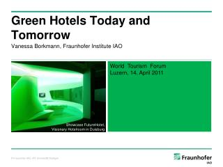 Green Hotels Today and Tomorrow