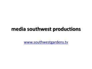 media southwest productions