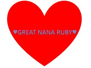 ♥GREAT NANA RUBY♥