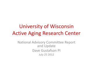 University of Wisconsin Active Aging Research Center