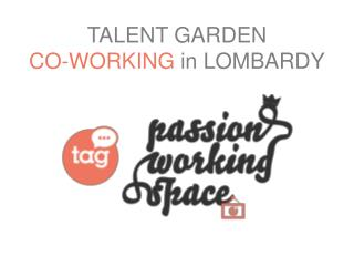 TALENT GARDEN CO-WORKING  in LOMBARDY