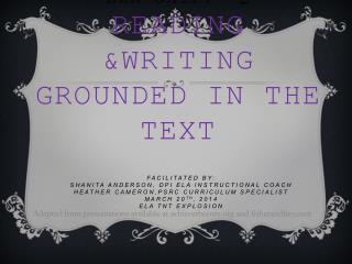 ELA SHIFT- 2 Reading &Writing Grounded in the TEXT