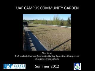 UAF CAMPUS COMMUNITY GARDEN
