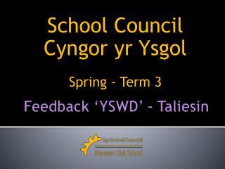Feedback �YSWD� � Taliesin