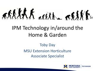IPM Technology in/around the Home & Garden