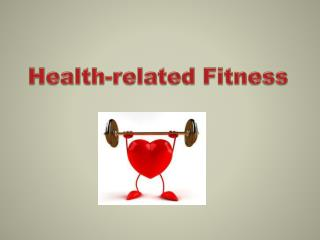 Health-related  Fitness