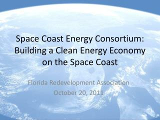 Space Coast Energy Consortium: Building a Clean Energy Economy on the Space Coast